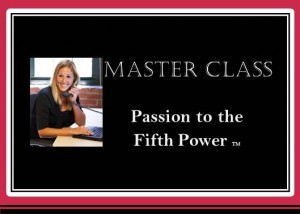 Passion to the Fifth Power=1
